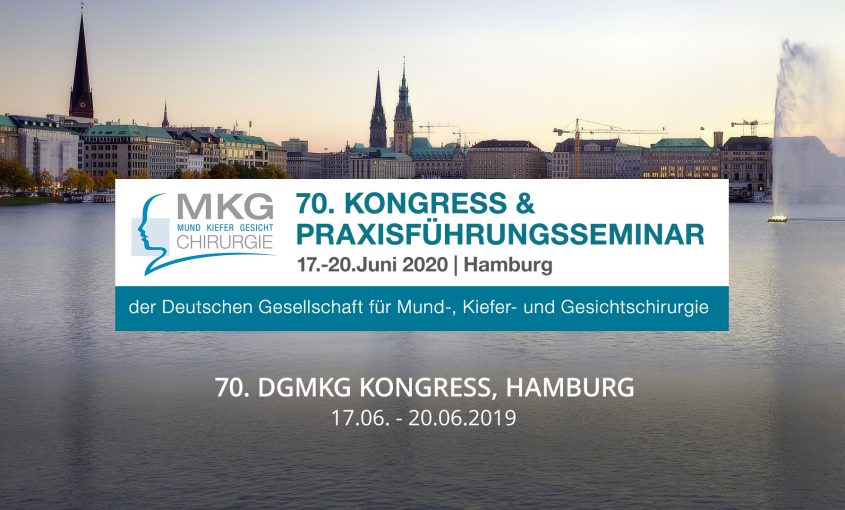 Juni20 - 70. Kongress der Deutschen Gesellschaft für Mund-, Kiefer und Gesichtschirurgie, Hamburg