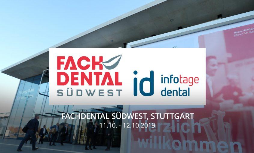 Oktober19 - Fachdental Südwest, Stuttgart