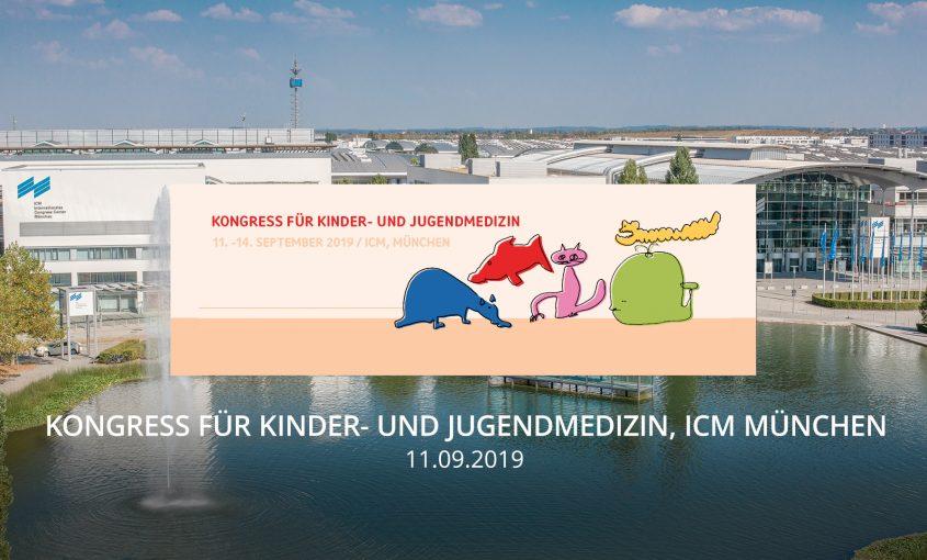 September19 - Kongress für Kinder- und Jugendmedizin, ICM München