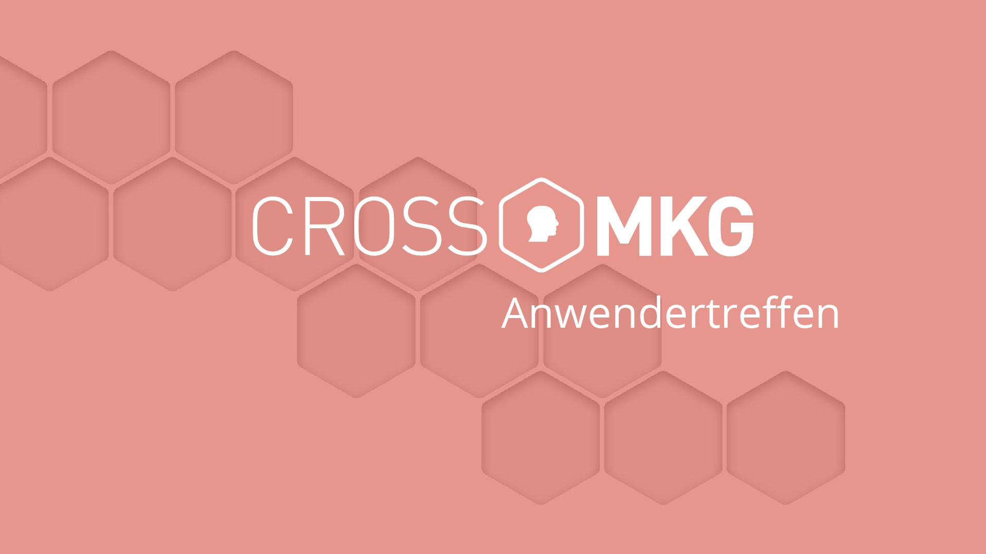 PRO X MKG Anwendertreffen 2022